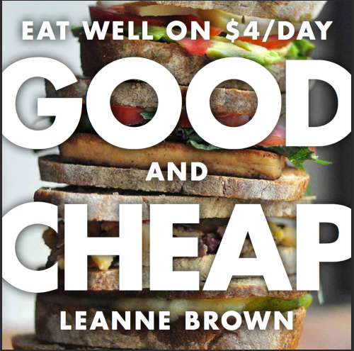 Good and Cheap: Eat Well on $4 a day